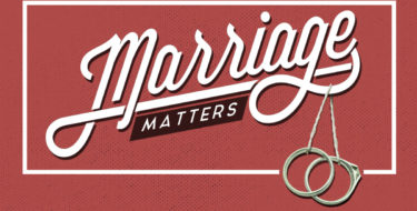 Marriage Matters: What Ephesians 5 Teaches Us